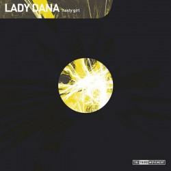 Lady Dana / Alex B & Promo – Nasty Girl / Bij Gebrek Aan Beter