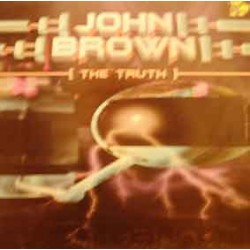 John Brown ‎– The Truth