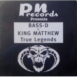 Bass-D & King Matthew ‎– True Legends (PN RECORDS)