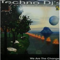 Techno DJ's – We Are The Change