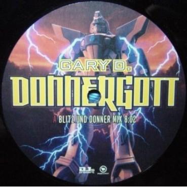 Gary D. – Donnergott