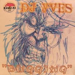 DJ Yves – Bugging