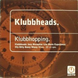 Klubbheads – Klubbhopping (AM PM)