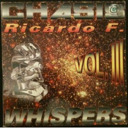 Ricardo F. present Chasis ‎– Whispers / Simply Destroy