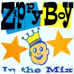 Zippy Boy ‎– In The Mix