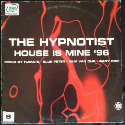 The Hypnotist – House Is Mine '96