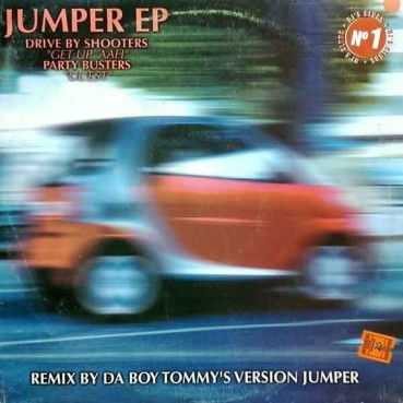Drive By Shooters / Party Busters - Jumper EP (TEMAZOS JUMPER REMEMBER¡¡)