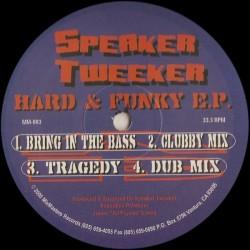 Speaker Tweeker – Hard & Funky EP