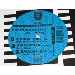 The Mackenzie – Without You (Arpegia) (2 MANO,DISCO ORIGINAL BELGA A 1 CARA,JOYAAAA¡¡¡)