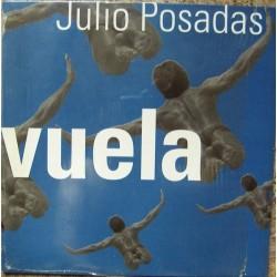 Julio Posadas – Vuela