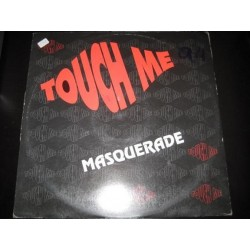 Masquerade ‎– Touch Me