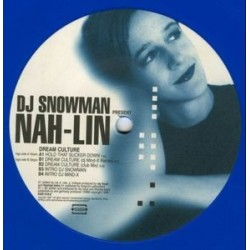 DJ Snowman Present Nah-Lin ‎– Dream Culture