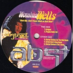 Womina Wells ‎– Get Up, Get Your Shit & Get Out