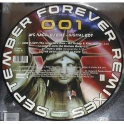 MC Rage, Digital Boy & DJ Bike – September Forever (Remixes)  PELOTAZO¡¡