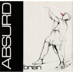 Absurd – Brian