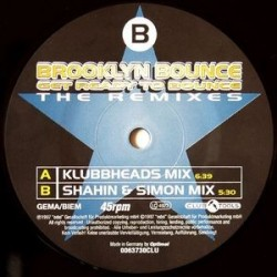 Brooklyn Bounce ‎– Get Ready To Bounce (The Remixes)