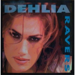 Ravers - Dehlia