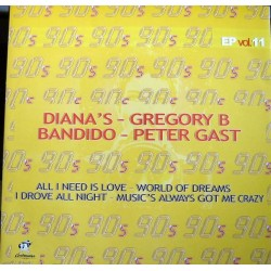 90's EP Vol. 11 (INCLUYE BANDIDO - I DROVE ALL NIGHT , PETER GAST & GREGORY-WORLD OF DREAMS¡¡)
