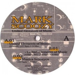 Mark Scoozy ‎– United Elements Of Music