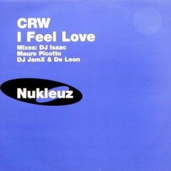 CRW – I Feel Love (VC RECORDINGS)