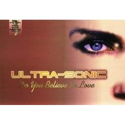 Ultra-Sonic ‎– Do You Believe In Love (Part Three)