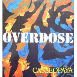 Casseopaya – Overdose