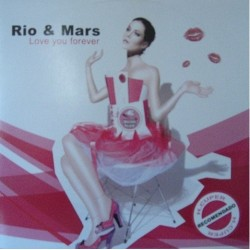 Rio & Mars - Love You Forever(TEMAZ0 ITALO¡¡)