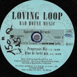 Loving Loop ‎– Bad House Music