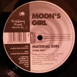 Moon's Girl ‎– Material Girl (ACADEMY STREET RECORDS!)