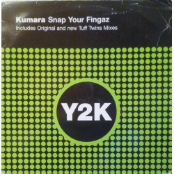 Kumara ‎– Snap Your Fingaz