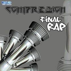Compresion – Final Rap
