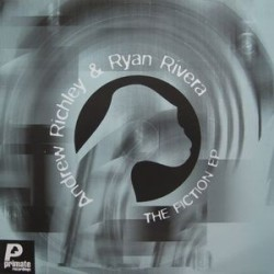 Andrew Richley & Ryan Rivera – The Fiction EP