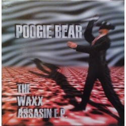 Poogie Bear – Da Wax Assasin EP