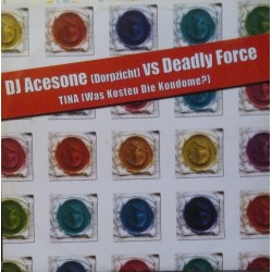 DJ Acesone – Tina (Was Kosten Die Kondome?)