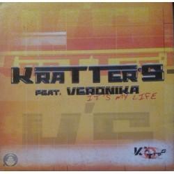 Kratter's Feat. Veronika – It's My Life