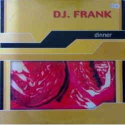 DJ Frank - Dinner (COPIA NACIONAL)