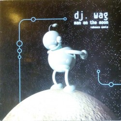 DJ Wag ‎– Man On The Moon (ADN SOUND)