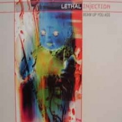 Lethal Injection ‎– Beam Up You Ass