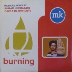 MK – Burning