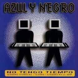 Azul Y Negro – No Tengo Tiempo / Hitchcock Makes Me Happy
