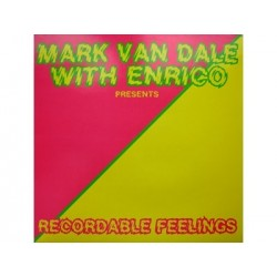 Mark Van Dale With Enrico – Recordable Feelings