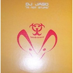 DJ Jago ‎– I'm Not Stupid
