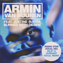 Armin van Buuren Feat. Justine Suissa ‎– Burned With Desire