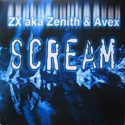 ZX aka Zenith & Avex ‎– Scream (TEMPO MUSIC)