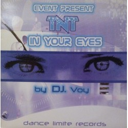 TNT Presents Event ‎– In Your Eyes