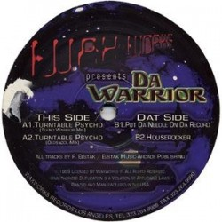 Da Warrior ‎– Turntable Psycho (WAXWORKS)