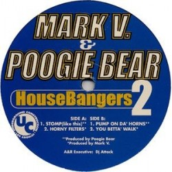 Mark V. & Poogie Bear ‎– HouseBangers 2