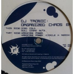DJ Tronic – Organized Chaos EP
