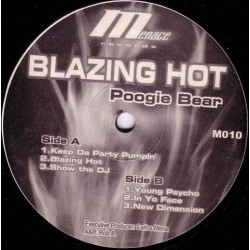 Poogie Bear ‎– Blazing Hot  (MENACE RECORDS)