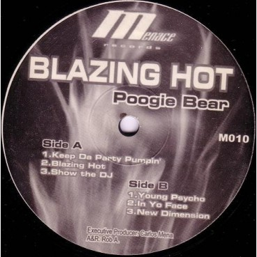 Poogie Bear – Blazing Hot  (MENACE RECORDS)